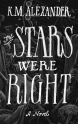 The Stars Were Right Cover