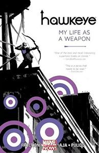 Hawkeye, Vol. 1: My Life as a Weapon
