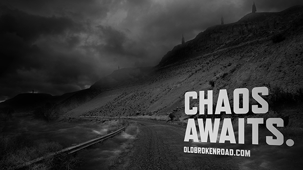 Old Broken Road - Chaos Awaits