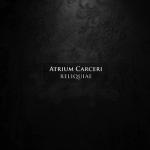Reliquiae by Atrium Carceri