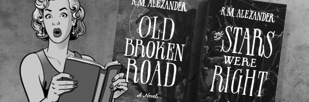 Win a copy of both The Stars Were Right and Old Broken Road, sign up for Sci-Fi Fantasy Freak Today!