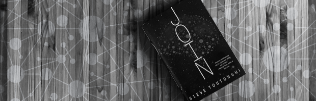 Reading Recommendation: Join by Steve Toutonghi