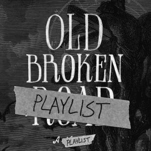 Old Broken Playlist