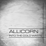 Allicorn's Into The Cold Waste