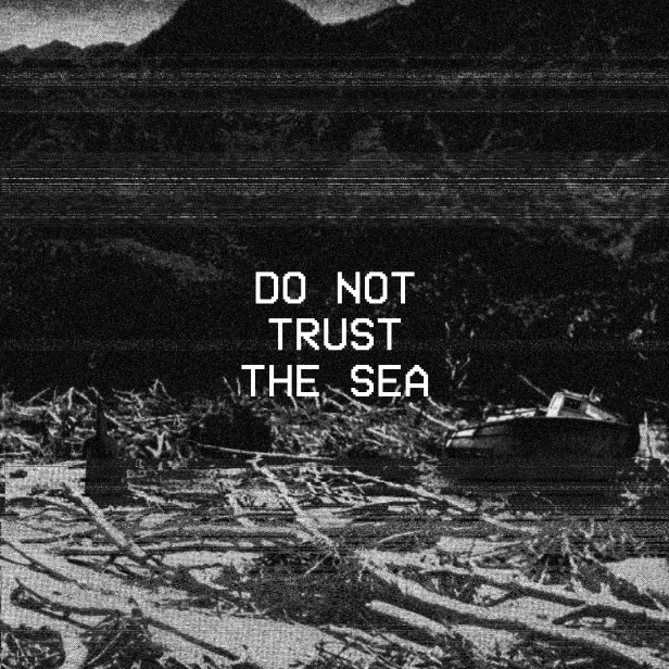 do not trust the sea - gleamuponthewaves.com