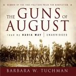 The Guns of August: The Outbreak of World War I by Barbara W. Tuchman