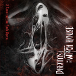 Dreams in the Witch House: A Lovecraftian Rock Opera