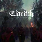 Eldritch by Markus Junnikkala