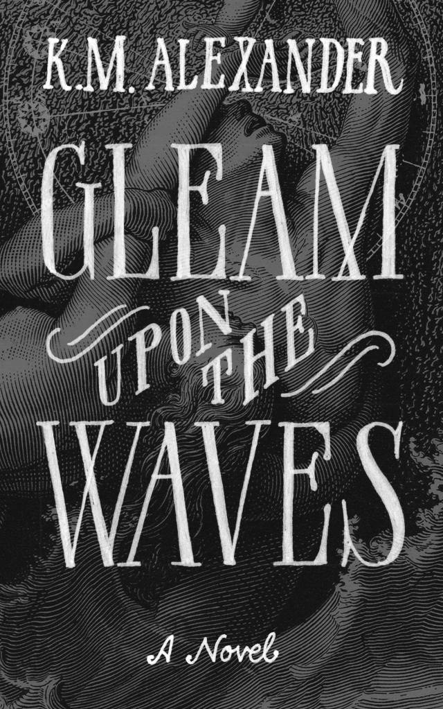 Cover for Gleam Upon the Waves, Book IV in the Bell Forging Cycle